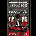 Strange Practice | Vivian Shaw