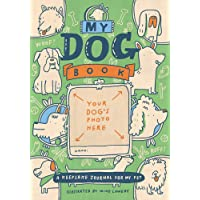 My Dog Book: A Keepsake Journal for My Pet