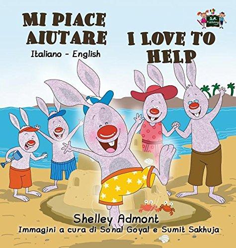 Mi piace aiutare I Love to Help: Italian English Bilingual Edition (Italian English Bilingual Collection) (Italian Edition)