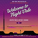#1: Welcome to Night Vale: A Novel