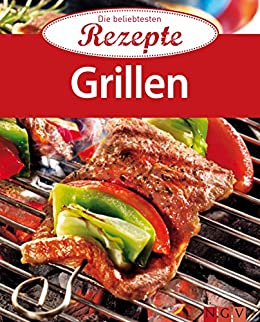 Amazon Com Grillen Die Beliebtesten Rezepte German Edition Ebook
