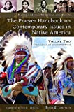 The Praeger Handbook on Contemporary Issues in Native America, Bruce E. Johansen, 0275991407