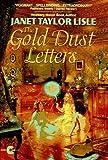 Gold Dust Letters, Janet Taylor Lisle, 0380725169