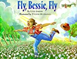 img - for Fly, Bessie, Fly book / textbook / text book