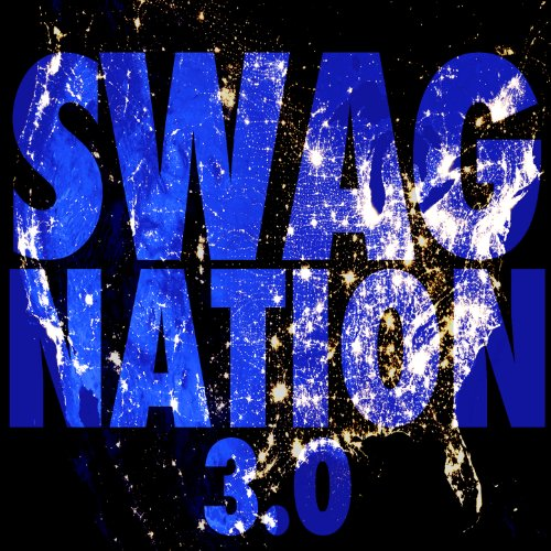 Swag Nation 3.0 [Explicit]