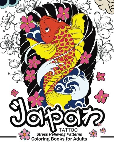 Japan Tattoo Coloring Books: A Fantastic Selection of Exciting Imagery -