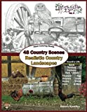 img - for Adult Coloring Books: 48 Country Scenes Realistic Country Landscapes: Relaxing in country life: enjoy coloring barns, gardens, cottages, farm animals, ... Adult Coloring Books Series) (Volume 4) book / textbook / text book