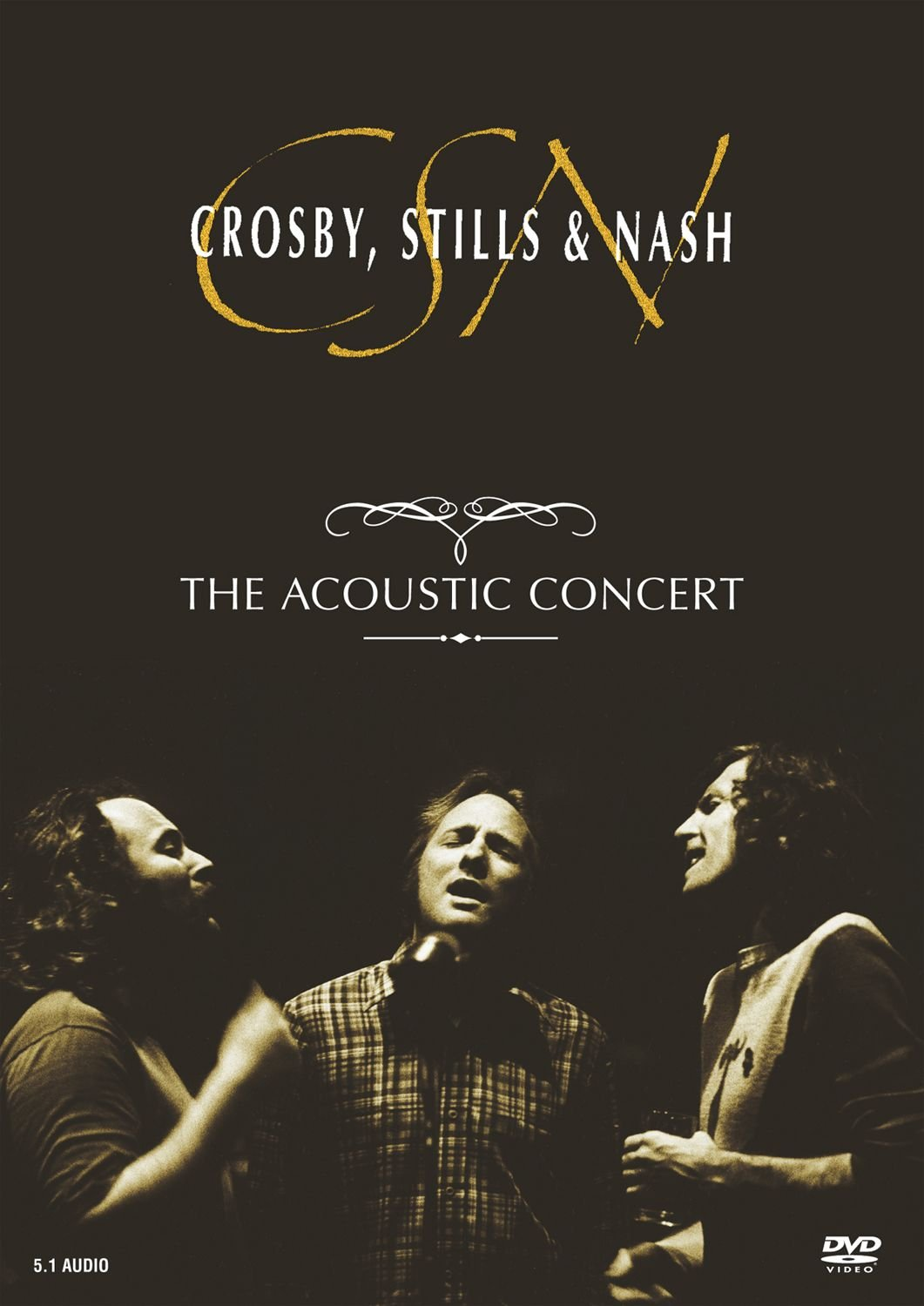 Crosby, Stills & Nash: The Acoustic Concert by WB