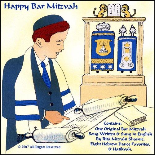 Happy Bar Mitzvah. One Original Song Written & Sung in English, Eight Hebrew Dance Favorites, & -