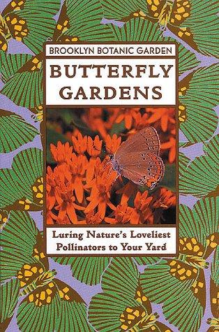 Cheap  Butterfly Gardens (Brooklyn Botanic Garden All-Region Guide)