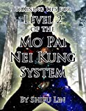 Training Tips for Level 2 of the Mo Pai Nei Kung System