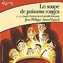 La soupe de poissons rouges (Histoires des Jean-Quelque-Chose 2) Audiobook by Jean-Philippe Arrou-Vignod Narrated by Laurent Stocker