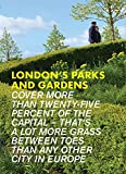 London's Parks and Gardens (Eat.Shop Guides)