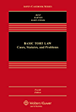 Basic Tort Law: Cases Statutes and Problems (Aspen Casebook Series)