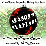 Season's Reapings: A Lana Harvey, Reapers Inc. Holiday Short Story | Angela Roquet