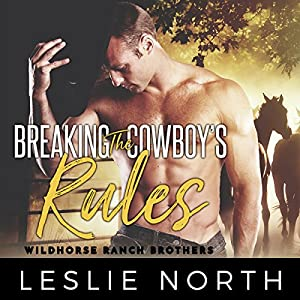 Breaking the Cowboy's Rules Audiobook