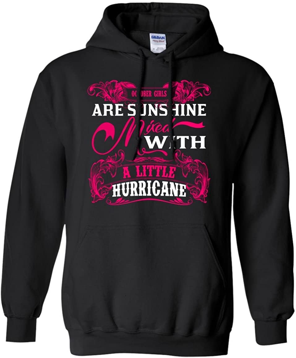 FavoryStore October Girls Are Sunshine Mixed With a Little Hurricane Hoodie