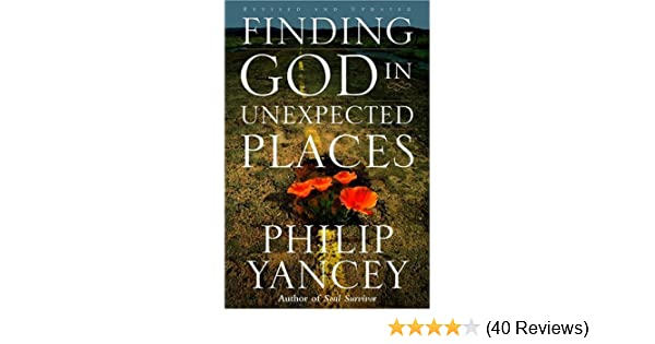 Finding god in unexpected places revised and updated kindle finding god in unexpected places revised and updated kindle edition by philip yancey religion spirituality kindle ebooks amazon fandeluxe Image collections