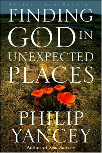 Finding god in unexpected places revised and updated kindle finding god in unexpected places revised and updated by yancey philip fandeluxe Image collections