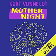 Mother Night Audiobook by Kurt Vonnegut Narrated by Victor Bevine