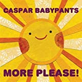 More Please by Casper Babypants (2010-01-18)