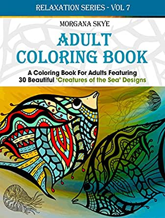 Adult Coloring Book: Coloring Book For Adults Featuring 30