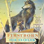 Firstborn | Tor Seidler