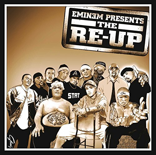 Eminem - Eminem Presents The Re-Up By Eminem - Zortam Music