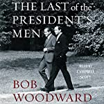 The Last of the President's Men | Bob Woodward