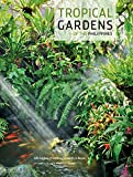 Amazon / Tuttle Publishing: Tropical Gardens of The Philippines (Lily Gamboa O Boyle) (Elizabeth Reyes)