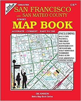 San Francisco  San Mateo Counties California Map Book GM
