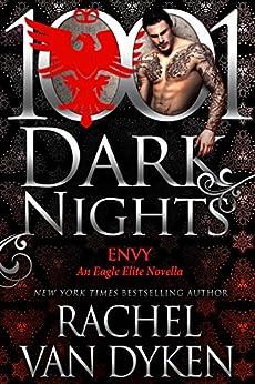 Envy: An Eagle Elite Novella by [Van Dyken, Rachel]