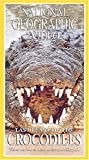 National Geographic's Last Feast of the Crocodiles [VHS]