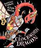 img - for The Clockwork Dragon book / textbook / text book