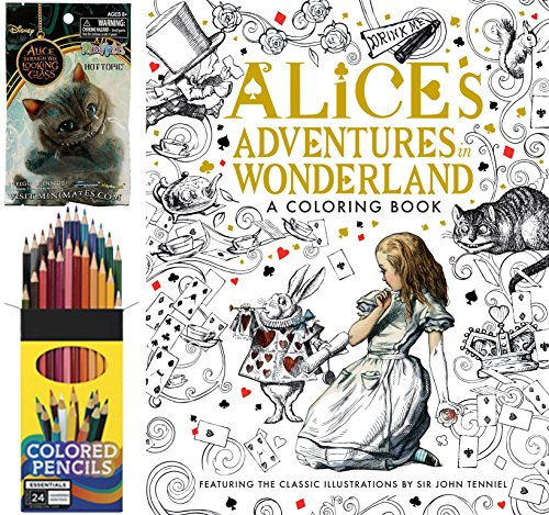 Alice in Wonderland Adventures Coloring Book + Colored Pencils & Exclusive Blind Bag Alice Through The Looking Glass Figure Set (Dr Seuss Movie Characters)