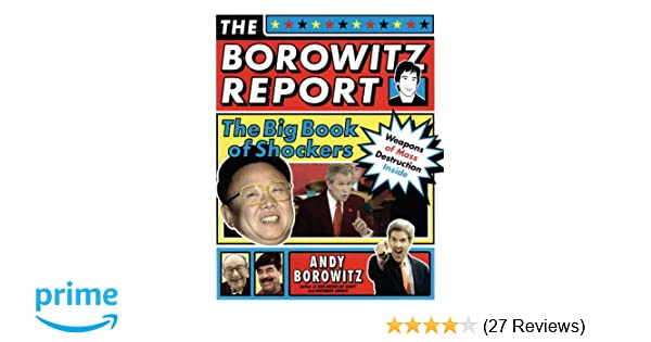 The Borowitz Report: The Big Book of Shockers: Andy Borowitz