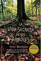 Vida secreta de los arboles (Spanish Edition) (Espiritualidad Y Vida Interior) by Peter Wohlleben (2016-08-31) Paperback
