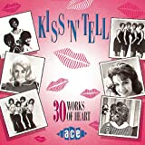 Kiss 'n' Tell (30 Works of Heart)
