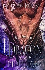 Rebellion: I, Dragon Book 2