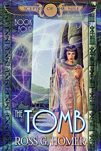 The Scepter of the Nile: Book 4: The Tomb