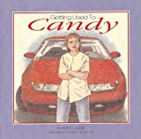 Getting Used to Candy, Helen Landalf and Mary McConnell, 1561231398