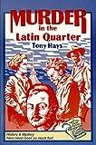 Murder in the Latin Quarter, Tony Hays, 0916078329