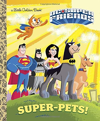 Super-Pets! (DC Super Friends)