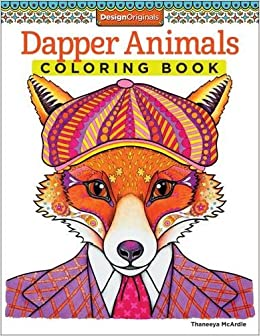 Amazon Dapper Animals Coloring Book Coloring Is Fun