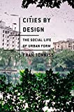img - for Cities by Design: The Social Life of Urban Form book / textbook / text book