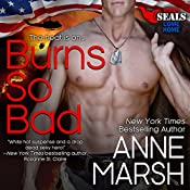 Burns So Bad | Anne Marsh