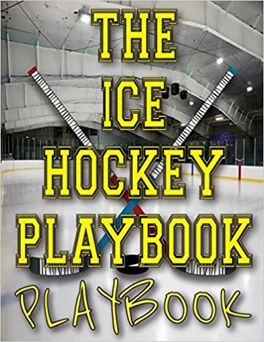 The ice hockey playbook playbook blank ice hockey rink diagrams the ice hockey playbook playbook blank ice hockey rink diagrams blank hockey practice plan templates 85x11 100 pages matte cover finish blank hockey rink maxwellsz