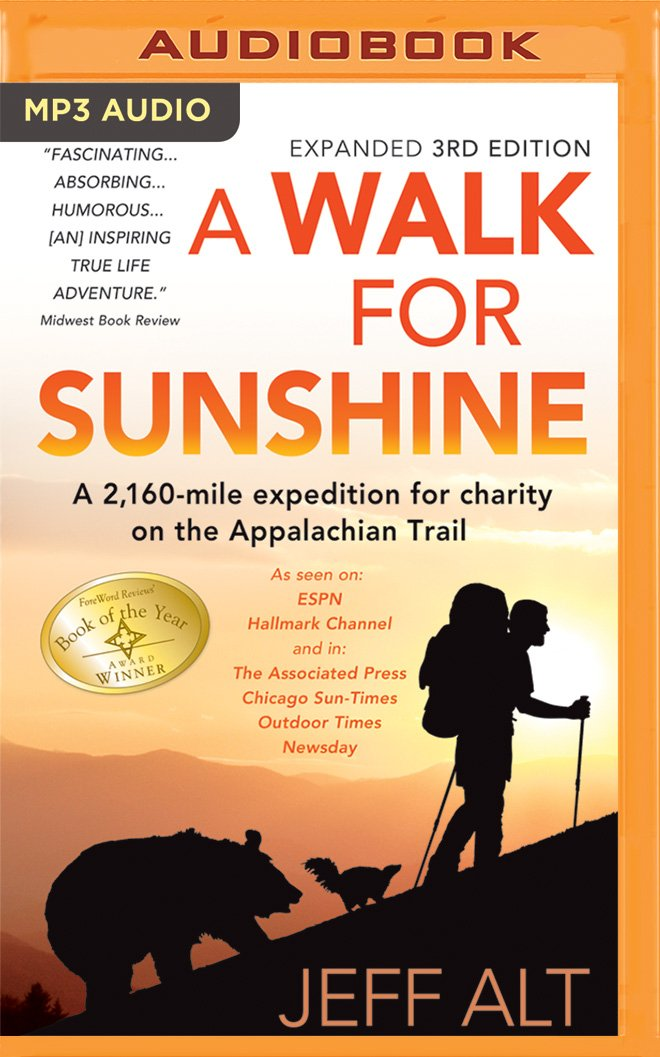 A Walk for Sunshine: A 2,160-Mile Expedition for Charity on the Appalachian Trail PDF
