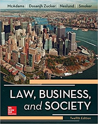 Law business and society tony mcadams kiren dosanjh professor law business and society 12th edition fandeluxe Choice Image