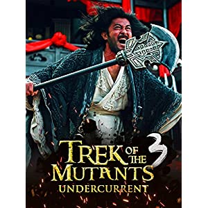 Trek of the Mutants: Undercurrent